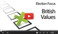 Election Focus: British Values