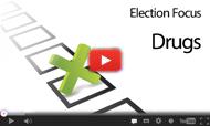 Election Focus: Drugs