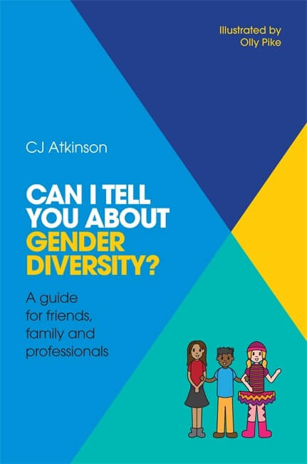 Book cover: Can I Tell You About Gender Diversity?