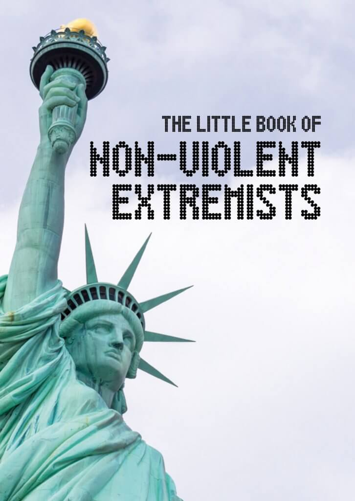 The little book of non-violent extremists