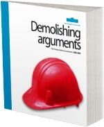 Demolishing arguments