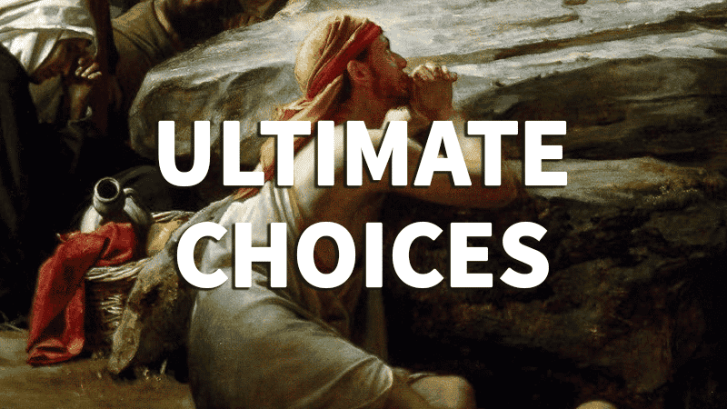 12. Ultimate Choices