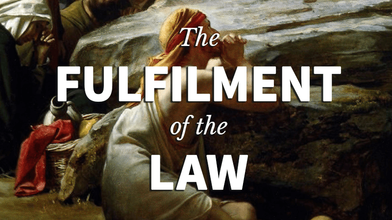 3. The Fulfilment of the Law