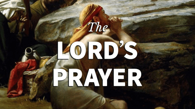 9. The Lord's Prayer