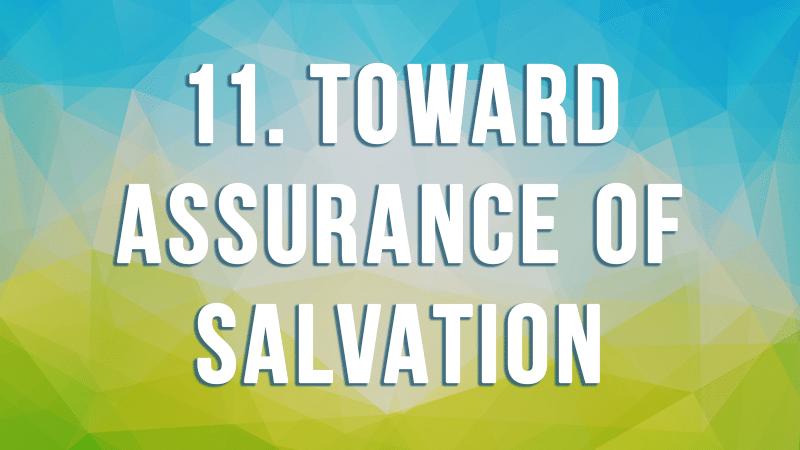 11. Toward Assurance of Salvation